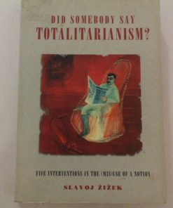 Did Somebody Said Totaliterianism?